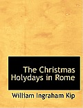 The Christmas Holydays in Rome