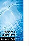 Music as a Human Need