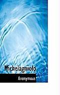 Michelagniolo