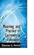 Meaning and Practice of Commercial Education