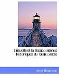 L' Cuelle Et La Besace Scenes Historiques Du 16eme Siecle