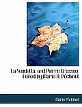 La Vendetta, and Pierre Grassou. Edited by Marie A. P Chinet