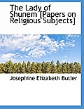 The Lady of Shunem [Papers on Religious Subjects]