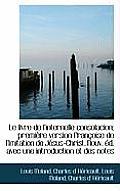 Le Livre de L'Internelle Consolacion; Premi Re Version Fran Oise de L'Imitation de J Sus-Christ. Nou