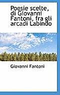 Poesie Scelte, Di Giovanni Fantoni, Fra Gli Arcadi Labindo