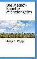 Die Medici-Kapelle Michelangelos