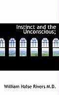Instinct and the Unconscious;