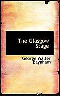 The Glasgow Stage
