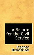 A Reform for the Civil Service