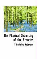 The Physical Chemistry of the Proteins
