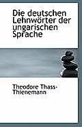 Die Deutschen Lehnworter Der Ungarischen Sprache