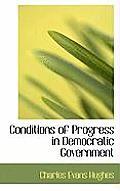 Conditions of Progress in Democratic Government