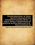 Priestly Blemishes: Or, Some Secret Hindrances to the Realization of Priestly Ideals: A Sequal, Bei