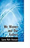 We Women and Our Authors