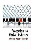 Protection to Native Industry