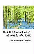 Book III. Edited with Introd. and Notes by A.W. Spratt