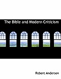 The Bible and Modern Criticism