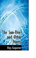 The Sun-Thief and Other Poems