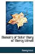 Memoirs of Sister Mary of Mercy K Ruel