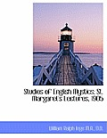 Studies of English Mystics; St. Margaret's Lectures, 1905