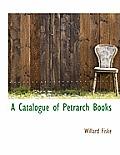A Catalogue of Petrarch Books