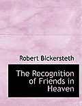 The Recognition of Friends in Heaven