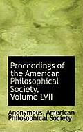 Proceedings of the American Philosophical Society, Volume LVII