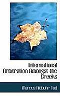 International Arbitration Amongst the Greeks