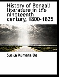 History of Bengali Literature in the Nineteenth Century, 1800-1825