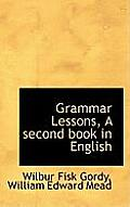 Grammar Lessons, a Second Book in English