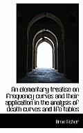 An Elementary Treatise on Frequency Curves and Their Application in the Analysis of Death Curves and