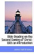Bible Reading on the Second Coming of Christ: With an Introduction