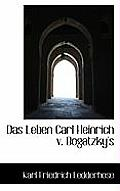 Das Leben Carl Heinrich V. Bogatzky's
