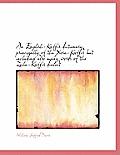 An English-Kaffir Dictionary, Principally of the Xosa-Kaffir But Including Also Many Words of the Zu