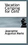 Vacation Camping for Girls