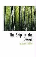The Ship in the Desert