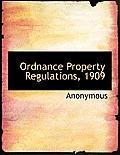 Ordnance Property Regulations, 1909