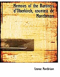 Memoirs of the Baroness D'Oberkirch, Countess de Montbrison