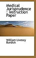 Medical Jurisprudence: Instruction Paper