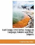 Last Essays. First Series. Essays on Language, Folklore and Other Subjects