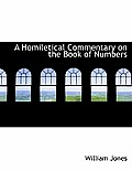 A Homiletical Commentary on the Book of Numbers