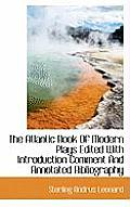 The Atlantic Book of Modern Plays Edited with Introduction Comment and Annotated Bibliography