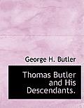 Thomas Butler and His Descendants.
