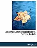 Catalogue Sommaire Des Dessins, Cartons, Pastels