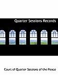 Quarter Sessions Records
