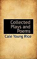 Collected Plays and Poems