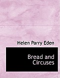 Bread and Circuses