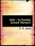 AIDS: To Sunday School Workers