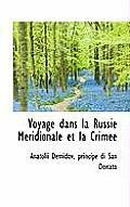 Voyage Dans La Russie M Ridionale Et La Crim E