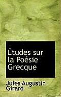 Tudes Sur La Po Sie Grecque
